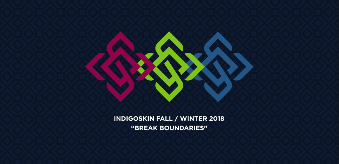 "Indigoskin Fall / Winter 2018 ""Break Boundaries"""